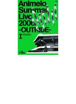 Animelo Summer Live 2006 -OUTRIDE- I