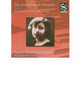 The Great Female Pianists Vol.5: Paquita Madriguera Segovia
