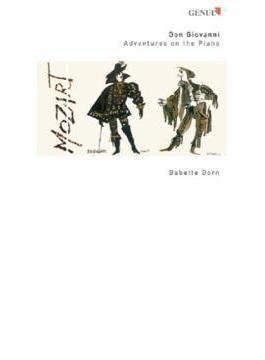 『ドン・ジョヴァンニ~アドヴェンチャー・オン・ザ・ピアノ』 バベッテ・ドルン