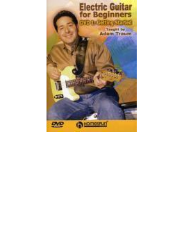 Electric Guitar For Beginners: Dvd 1: Getting Started