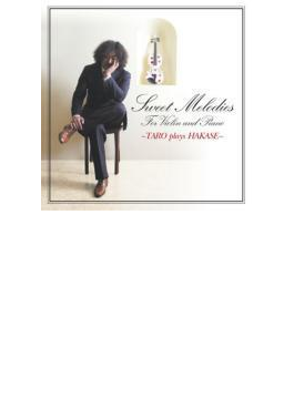 Sweet Melodies - Taro Plays Hakase
