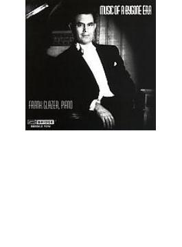 Frank Glazer Music Of A Bygoneera