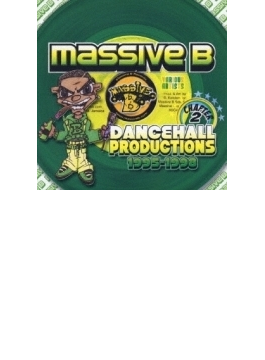 Chapter 2 - Massive B Dancehall Productions 1995-1998