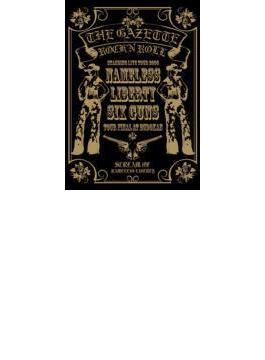 Standing Live tour 2006「Nameless Liberty.Six Guns...」-TOUR FINAL- at BUDOKAN