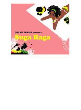 Dub Me Tender Presentz Suga Raga