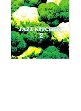Jazz Kitchen: 2
