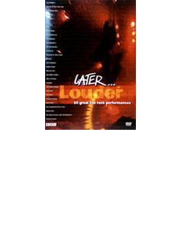 Later: Louder