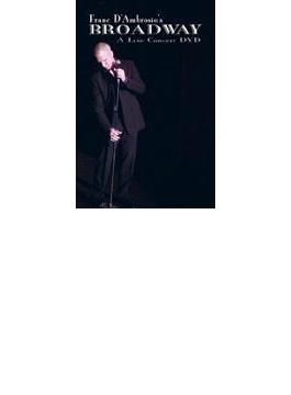 Broadway: A Live Concert Dvd