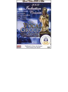 2003 Induction Concert: Vocalgroup Hall Of Fame (+cd)