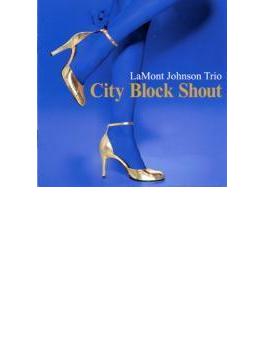 City Block Shout