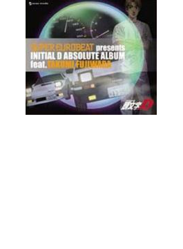SUPER EUROBEAT presents INITIAL D ABSOLUTE ALBUM feat.TAKUMI FUJIWARA