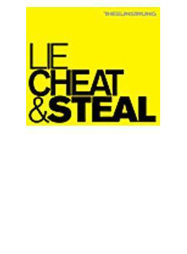 Lie Cheat And Steal