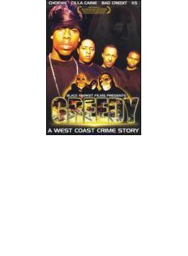 Greedy: A West Coast Crime Story