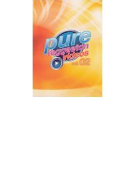 Pure Reggaeton Videos: Vol.02