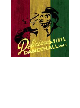 Delicious Dancehall: Vol.1