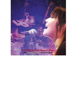 Sound drop ~MTV Unplugged+Acoustic live 2005~