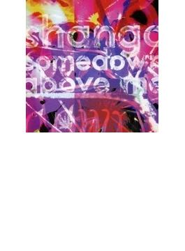 shango comedown above me