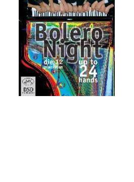 『ボレロ・ナイト』 12人のピアニスト