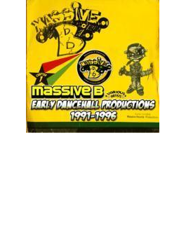 Massive B Chapter 1: Early Dancehall Productions 1991-1996