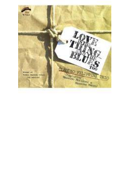 Love Is Thing And The Blues Too (Ltd)