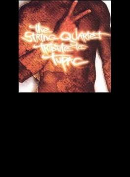 String Quartet Tribute To Tupac