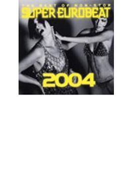Best Of Super Eurobeat 2004