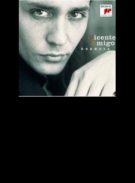 Esencia - Best Of Vicente Amigo 軌跡 ベスト オブ ビセンテ アミーゴ