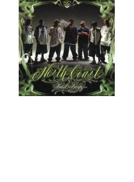 North Coast Bad Boyz 【Copy Control CD】