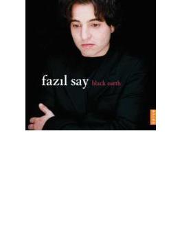 Black Earth-piano Works: Fazil Say 【Copy Control CD】