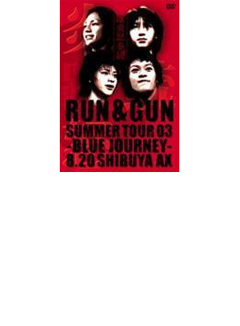 "SUMMER TOUR 2003""BLUE JOURNEY"""