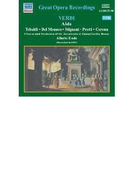 歌劇『アイーダ』全曲 エレーデ&聖チェチーリア音楽院管、テバルディ、デル・モナコ(2CD)