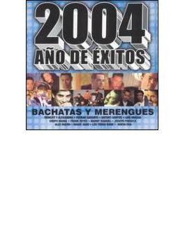 2004 Ano De Exitos Bachatas Ymerengues