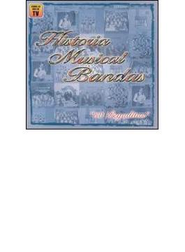 Historia Musical Bandas
