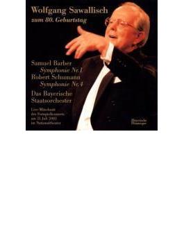 交響曲第4番、バーバー:同第1番 サヴァリッシュ&バイエルン国立管(2003)