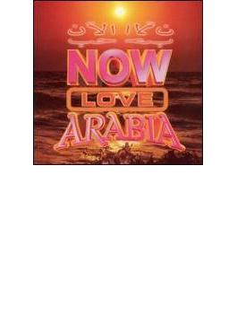 Now Love Arabia