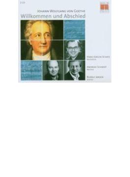 Goethe-willkommen Und Abschied: A.schmidt(Br), R.jansen(P)