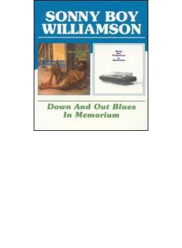 Down And Out Blues / In Memorium