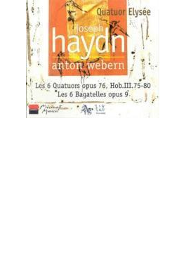 String Quartet.75, 76, 77, 78, 79, 80: Quatuor Elysee +webern: Bagatelles