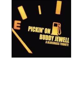 Pickin' On Buddy Jewell