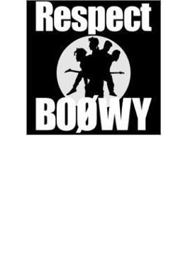 Boowy Respect 【Copy Control CD】