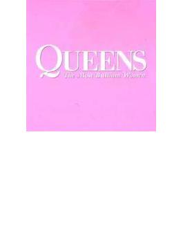 QUEENS~THE MOST BRILLIANT WOMEN~