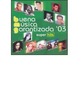 Buena Musica Garantizada 2003