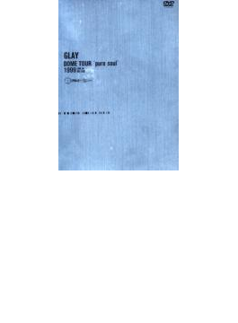 "DOME TOUR""pure soul""1999 LIVE IN BIG EGG"