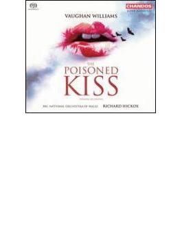 ヴォーン・ウィリアムズ: 歌劇『毒のキス』全曲(世界初録音)/ リチャード・ヒコックス(指揮)、他