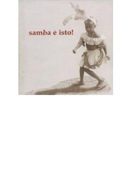 Samba E Isto!