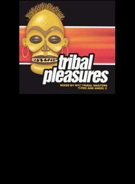 Tribal Pleasures