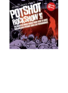 Potshot Rock Show