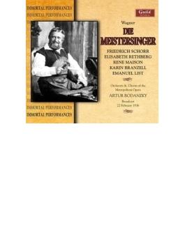『ニュルンベルクのマイスタージンガー』 ボダンツキー&メトロポリタン歌劇場、Schorr、Rethberg、Etc
