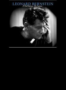 Bernstein The Essential L.bernstein: A Total Embrace-the Composer