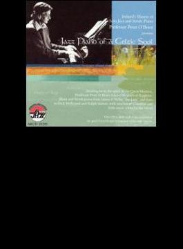 Jazz Piano Of A Celtic Soul